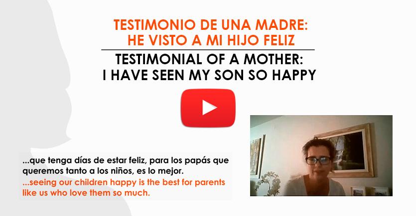 Testimonio de una madre: He visto a mi hijo feliz